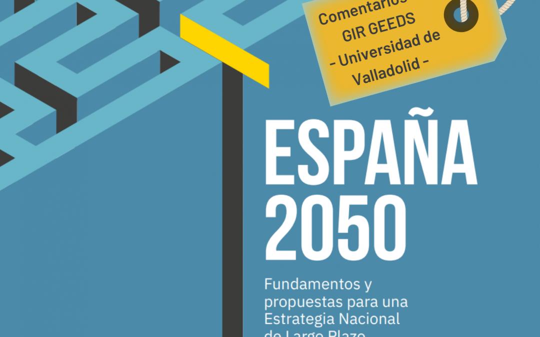 Comentarios de GEEDS-UVa a la iniciativa España 2050